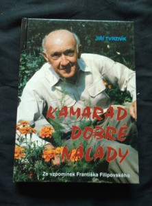 náhled knihy - Kamarád dobré nálady- ze vzpomínek Fr. Filipovského (198 s.)