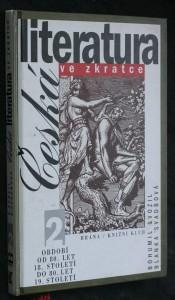 náhled knihy - Česká literatura ve zkratce. 2, Období od 80. let 18. století do 80. let 19. století