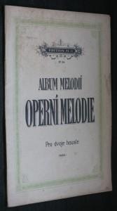 náhled knihy - Album melodií. 2. Operní melodie sbírka nejoblíbenějších národních, operních a tanečních melodií pro dvoje housle