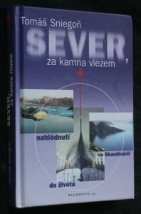 náhled knihy - Sever, za kamna vlezem : nahlédnutí do života ve Skandinávii