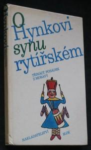 O Hynkovi, synu rytířském : 13 pohádek z Moravy