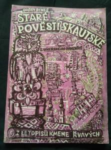 náhled knihy - Staré pověsti skautské z Uherského Hradiště aneb Z letopisů kmene Řvavých (Obr, 140 s., il a foto)