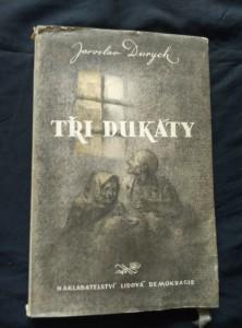 náhled knihy - Tři dukáty (Ob. + il. R. Kutra)