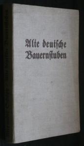 náhled knihy - Alte deutsche Bauernstuben
