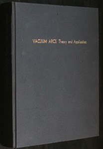 náhled knihy - Vacuum arcs. Theory and application