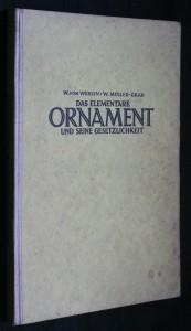 náhled knihy - Das elementare ornament und seine Gesetzlichkeit. Eine Morphologie des Ornaments von Wolfgang von Wersin