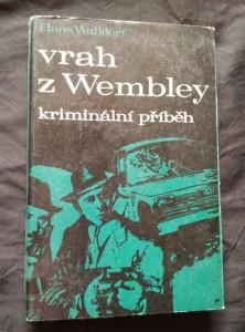 náhled knihy - Vrah z Wembley (Obr., 210 s.)
