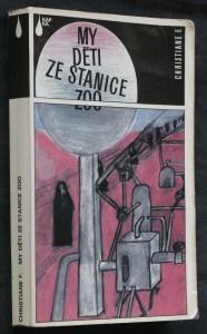 náhled knihy - My děti ze stanice ZOO : příběh narkomanky