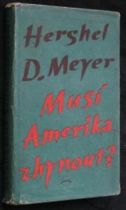 náhled knihy - Musí Amerika zhynout? : logika barbarství 20. věku