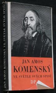 náhled knihy - Jan Amos Komenský ve světle svých spisů