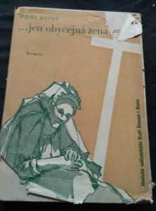 náhled knihy - ? jen obyčejná žena (Oppl, 384 s., ob., front. V. Boukal)