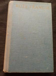 náhled knihy - Růže Francie (Ocpl, 284 s.)