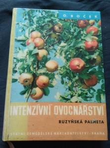 náhled knihy - Intenzivní ovocnářství - Ruzyňská palmeta (lam, 216 s., foto, il., tab.)