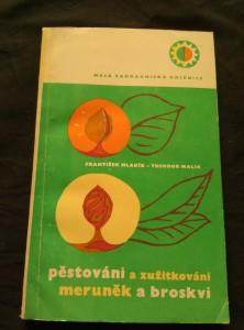 náhled knihy - Pěstování a zužitkování meruněk a broskví (Obr, 162 s., il a foto)