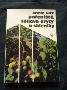 náhled knihy - pařeniště, fóliové kryty a skleníky (Obr, 176 s., foto, il.)