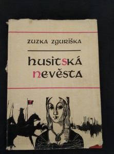 náhled knihy - Husitská nevěsta (A4,Ocpl, 164 s., ob a il. J. Kadlec)