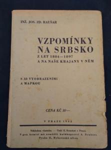 náhled knihy - Vzpomínky na Srbsko z let 1884 - 1897 a na naše krajany v něm (Obr, 112 s., 33 vyobr., mapka)