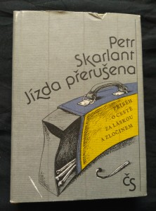náhled knihy - Jízda přerušena (příběh o cestě za láskou a zločinem - il. J. Velčovský)