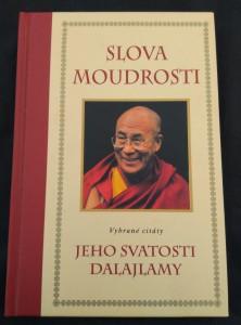 Slova moudrosti - Vybrané citáty Jeho Svatosti Dalajlamy (pv, 64 s.)