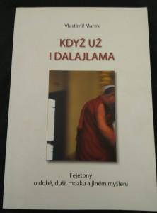 náhled knihy - Když už i dalajlama - Fejetony o době, duši, mozku a jiném myšlení (Obr, 178 s.)