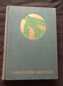 náhled knihy - Svatba v Absint baru (Ocpl, 280 s., typo A. B. Kohout)