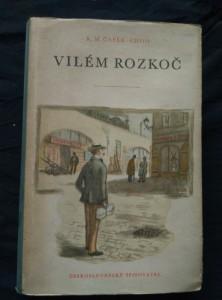 Vilém Rozkoč (Ocpl, 380 s., ob a vaz. K. Müller