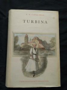 náhled knihy - Turbina (Ocpl, 404 s., ob a vaz K. Müller)