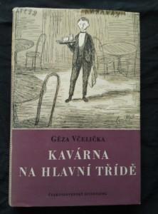 náhled knihy - Kavárna na hlavní třídě (Ocpl, 286 s., ob a vaz. K. Müller)