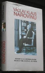 náhled knihy - Václav Klaus - narovinu : hovory V.K. s Petrem Hájkem nejen o tom, co bylo, je a bude Narovin