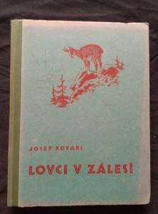 Lovci v zálesí (Oppl, 144 s., il. F. Vrobel