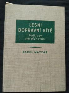 náhled knihy - Lesní dopravní sítě (A4, Ocpl, 256 s.)