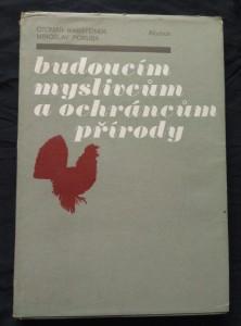 náhled knihy - Budoucím myslivcům a ochráncům přírody