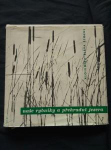 náhled knihy - Naše rybníky a přehradní jezera (A4, Ocpl, 96 s textu, 154 foto S. Štochl)
