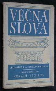 náhled knihy - Věčná slova : slovníček latinských citátů
