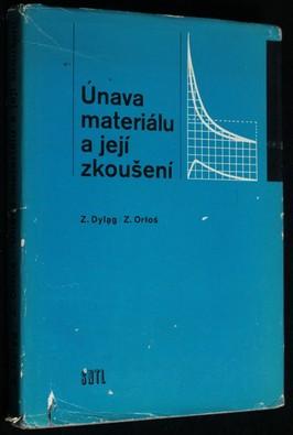 náhled knihy - Únava materiálu a její zkoušení