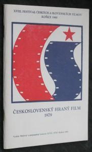 náhled knihy - Československý hraný film 1979 : 18. FČSF Košice 1980 - hraná tvorba 25.-29.2.1980