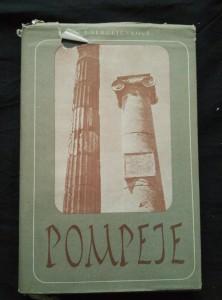 náhled knihy - Pompeje (Ocpl, 264 s., 95 vyobr. a plánků)