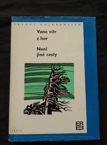 Vane vítr z hor/Není jiné cesty (Ocpl, 326 s.)
