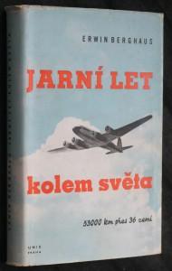 náhled knihy - Jarní let kolem světa : 53000 kilometrů nad 36 zeměmi