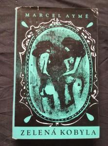 náhled knihy - Zelená kobyla (Ocpl., 240 s., ob. a front. A. Zalay)