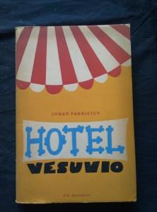 náhled knihy - Hotel Vesuvio (Oppl, 212 s., ob a vaz. V. Sivko, il autor)