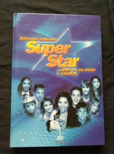 náhled knihy - Šílenství jménem Superstar (lam, 210 s., foto J. Janoušek)