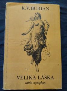 náhled knihy - Veliká láska - Rapsódie o životě Bedřicha Smetany (Ocpl, 336 s.)