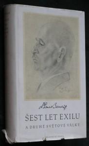 náhled knihy - Šest let exilu a druhé světové války : řeči, projevy a dokumenty z r. 1938-1945