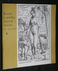 náhled knihy - Kresby a grafika starých mistrů 16.-18. století : Katalog výstavy, Gottwaldov, 26. srpen - 7. říjen 1962