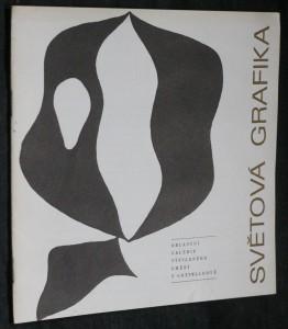 náhled knihy - Světová grafika : Přehled současné grafické tvorby : [Katalog výstavy], Gottwaldov, červenec-srpen 1965