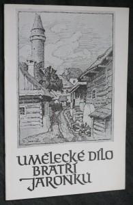 náhled knihy - Umělecké dílo bratří Jaroňků