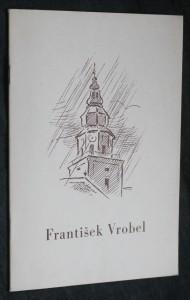 náhled knihy - Z životního díla akademického malíře Františka Vrobela