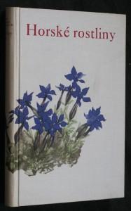náhled knihy - Rostliny. Díl II, Horské rostliny