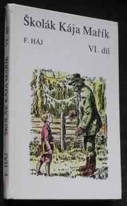 náhled knihy - Školák Kája Mařík. Díl VI